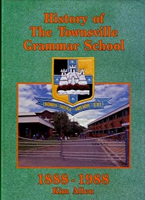 History of the Townsville Grammar School 1888 - 1988: Allen, Kim