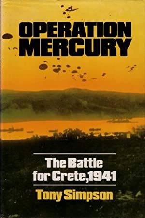 Operation Mercury : The Battle for Crete, 1941