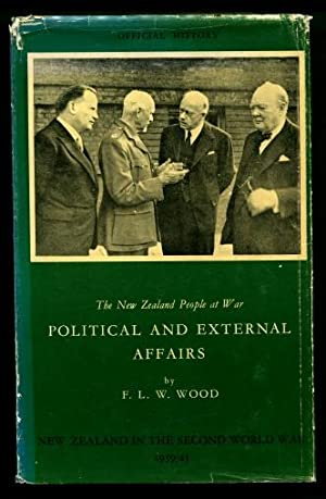 The New Zealand People at War : Political and External Affairs