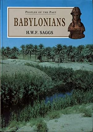 Peoples of the Past: Babylonians