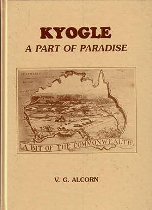 Kyogle : A Part of Paradise: V.G. Alcorn