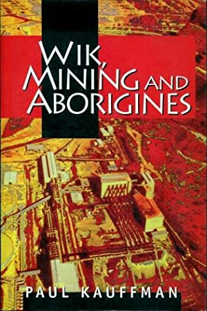 Wik, Mining and Aborigines