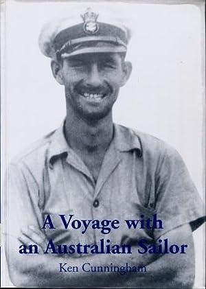 A Voyage with an Australian Sailor : Cunningham, Ken