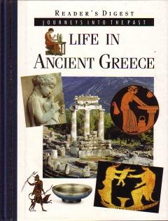 Journeys Into the Past : Life in Ancient Greece