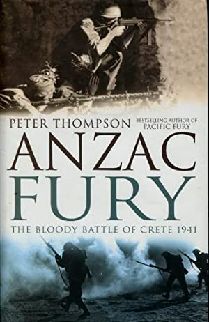 Anzac Fury : The Bloody Battle of Crete 1941