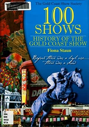 100 Shows : History of the Gold Coast Show: Fiona Staun