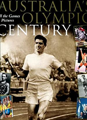 Australia's Olympic Century : All the Games