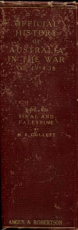 The Australian Imperial Force in Sinai and Palestine 1914 - 1918 (The Official History of Australia...