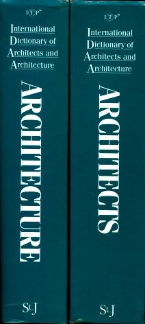 International Dictionary of Architects and Architecture - 2 Volumes: Randall J. Van Vynckt (editor)
