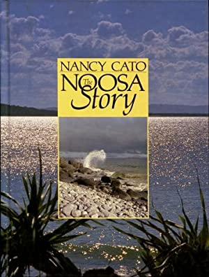 The Noosa Story : A Study in: Nancy Cato