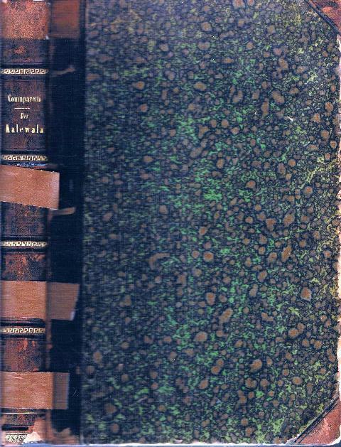 Der Kalewala oder die traditionelle Poesie der: Domenico Comparetti: