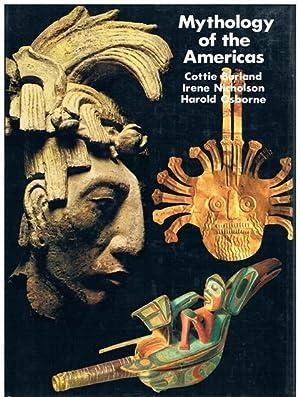 Mythology of the Americas.: Burland, Cottie / Irene Nicholson / Harold Osborne.
