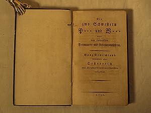 Die zwo Schwestern P(rag) und W(ien) oder neu entdecktes Freymaurer- und Revolutionssystem. Ganz ...