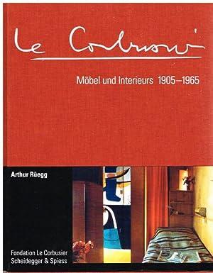 Le Corbusier. Möbel und Interieurs 1905-1965 . In Zusammenarbeit mit Klaus Spechtenhauser.: ...