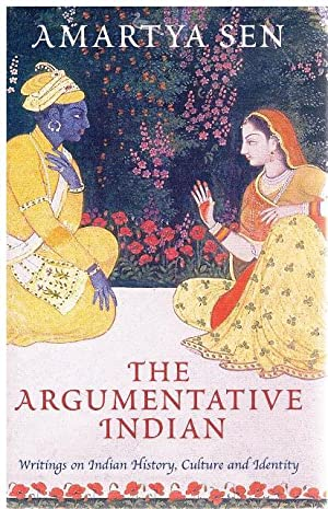 The Argumentative Indian. Writings on Indian History, Culture and Identity.