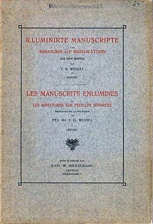 Illuminirte Manuscripte und Miniaturen auf Einzelblättern aus dem Besitze von T. O. Weigel zu ...