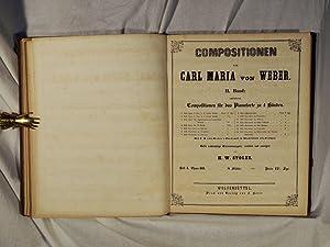 Compositionen von Carl Maria von Weber. Erste rechtmässige Gesammtausgabe, revidirt und ...