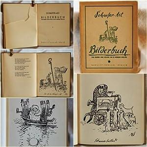 Bilderbuch für Kinder und solche, die es werden wollen.: Schaefer-Ast: