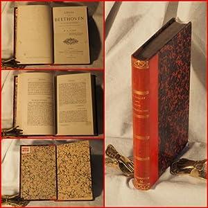 Louis van Beethoven. Sa vie et ses oeuvres d'après les plus récents documents.: ...