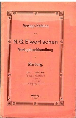 Verlags-Katalog der N. G. Elwert'schen Verlagsbuchhandlung in Marburg 1831 - April 1909.