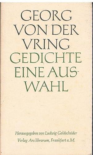 Gedichte. Eine Auswahl.: Georg von der Vring: