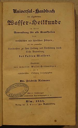 Universal-Handbuch der allgemeinen Wasser-Heilkunde in ihrer Anwendung für alle Krankheiten ...