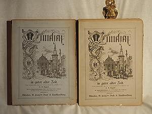 München in guter alter Zeit. Nach authentischen Quellen culturgeschichtlich geschildert. Mit ...