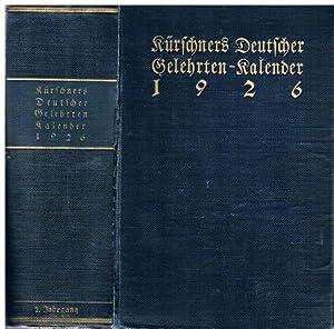 Kürschners Deutscher Gelehrten-Kalender auf das Jahr 1926. Zweiter Jahrgang. Unter ...