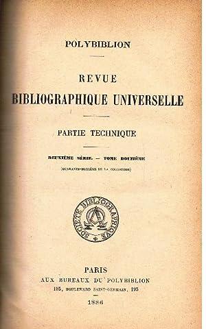Polybiblon. Revue Bibliographique Universelle. Partie Technique. Deuxième Série. Tome...