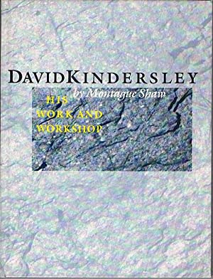David Kindersley. His Work and Workshop. With illustrations from the Workshop archives.