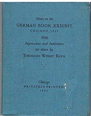 Notes on the German Book Exhibit Chicago, 1925. Impressions and Interviews.