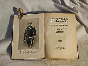 Die Sibirischen Forschungsreisen des Grafen Karl Waldburg-Zeil. Nach seinen hinterlassenen Tageb&...