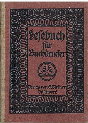 Lesebuch für Buchdrucker. Zum Gebrauche an Fortbildungsschulen. Herausgegeben von H. Sittel.