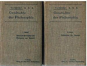 Geschichte der Philosophie. 2 Bände. I. Band: Altertum, Mittelalter und Übergang zur ...