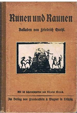 Runen und Raunen. Balladen. Mit 30 Scherenschnitten von Nicolai Greeck.: Quehl, Friedrich.