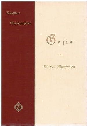 Gysis. Mit einer Einleitung von F. von Lenbach. Mit Porträt und 155 Abbildungen nach Gemä...