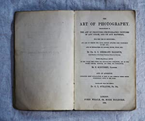 The art of photography. Instructions in the art of producing photographic pictures in any color, ...