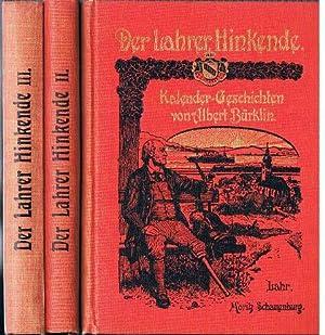 Der Lahrer Hinkende. Kalendergeschichten. 3 Bände.: Albert Bürklin: