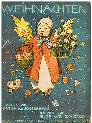 Weihnachten. Verse von Hertha von Knesebeck. Bilder von Else Wenz-Vietor.