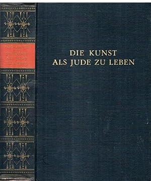 Die Kunst als Jude zu leben (Minderheit verpflichtet).: York-Steiner, Heinrich.