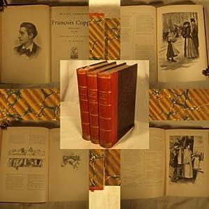 Oeuvres Completes de Francois Coppee. Edition illustree de trois cents dessins par F. de Myrbach. ...