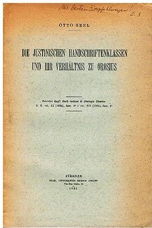 Die justinischen Handschriftenklassen und ihr Verhältnis zu Orosius.: Seel, Otto.