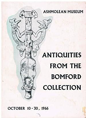 Exhibition of Ancient Persian Bronzes (.) and other selected items of Ancient Art. From the ...