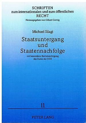 Staatsuntergang und Staatennachfolge mit besonderer Berücksichtigung des Endes der DDR.: ...
