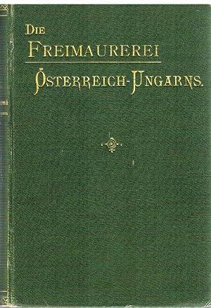 Die Freimaurerei Österreich-Ungarns. Zwölf Vorträge am 30. und 31. März und am ...