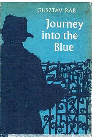 Journey into the Blue.: Rab, Gusztav.