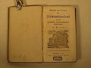 System und Folgen des Illuminatenordens aus den gedruckten Originalschriften desselben gezogen. In ...