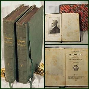 Mémoires de Goethe, traduits de l'allemand par M. Aubert de Vitry. 2 Bände.