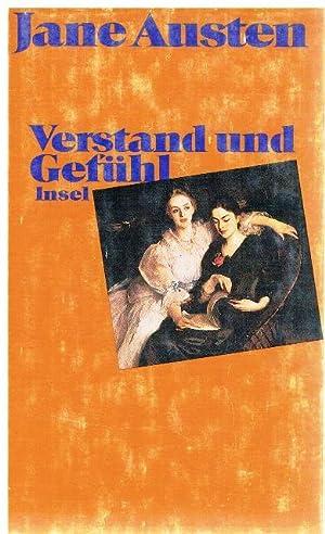 Verstand und Gefühl. Aus dem Englischen von: Austen, Jane.