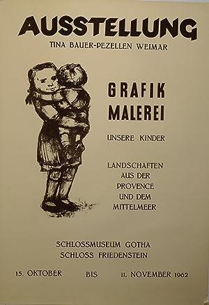 Ausstellung Tina Bauer-Pezellen Weimar. Grafik - Malerei. Unsere Kinder. Landschaften aus der ...